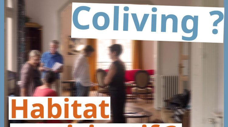 coloc, coliving, habitat participatif ?